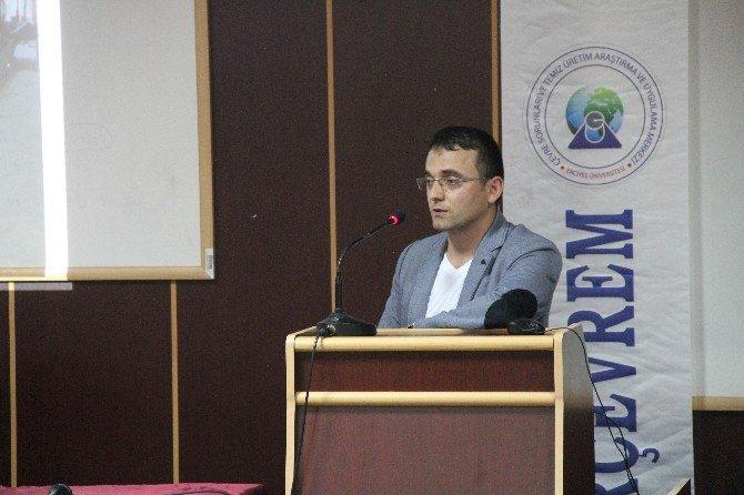 ERÜ' De Çevre Sorunlarında Proje Yönetimi Konferansı Düzenlendi