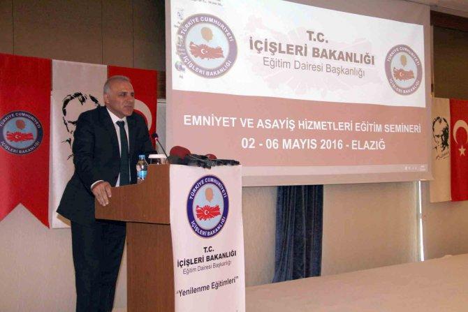 'Asayiş ve Güvenlik Hizmetleri Eğitim Semineri' Elazığ'da başladı