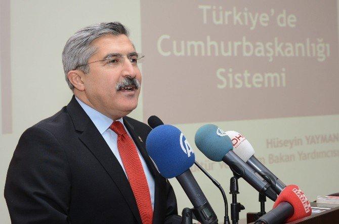 Bakan Yardımcısı Yayman, Cumhurbaşkanlığı sistemini anlattı