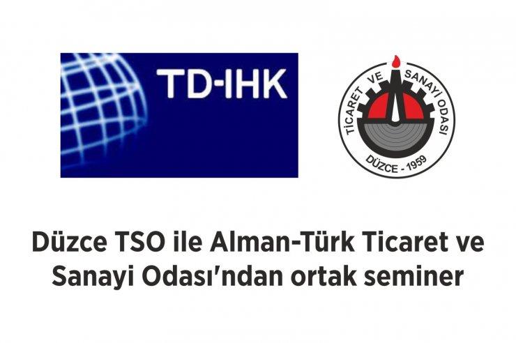 DTSO ile Alman-Türk Ticaret ve Sanayi Odası'ndan ortak seminer