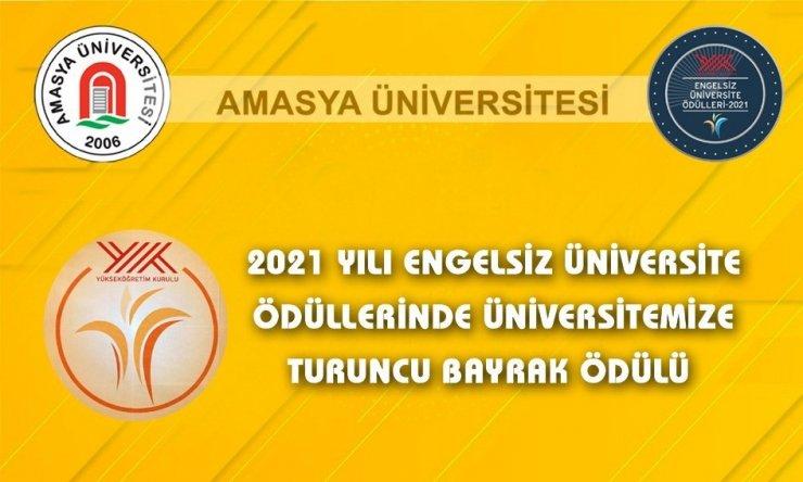 Amasya Üniversitesine 'Turuncu Bayrak' ödülü